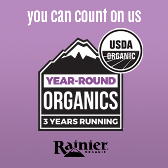You Can Count On Us, Year-Round Organics 3 Years Running — Rainier