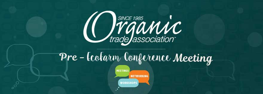 Organic Trade Association to Host Pre-Conference Organic Produce Meeting Series