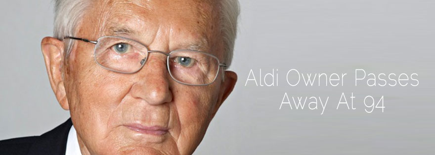 Aldi Owner Passes Away at 94 Years Old