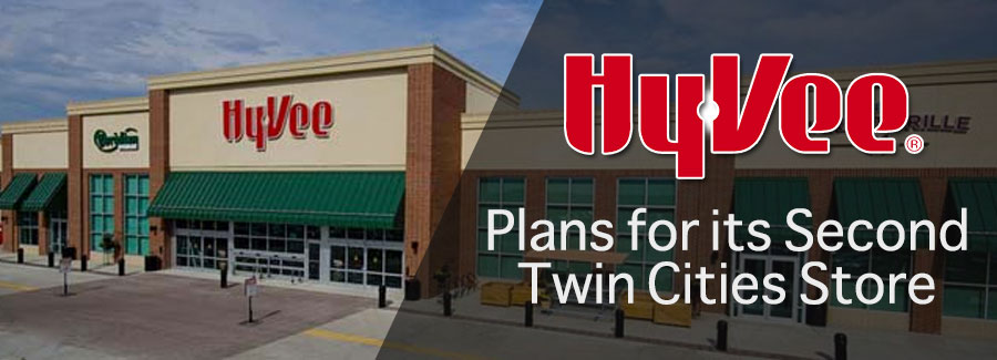Hy-Vee Annoucing Plans for its Second Twin Cities Store