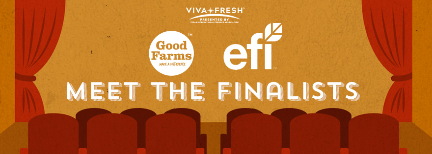 Equitable Food Initiative, GoodFarms Named Finalists in Viva Fresh Gateway to Innovation Showcase