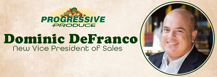 Dominic DeFranco Joins Progressive Produce as Vice President of Sales