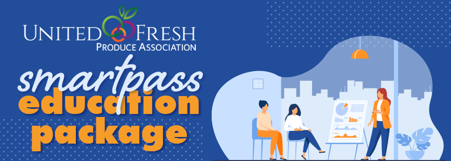 United Fresh Announces 2021 SmartPass Education Package