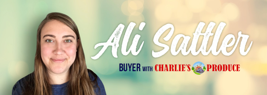 Charlie's Produce Buyer Ali Sattler Discusses Her Journey In Produce