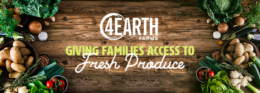 4Earth Farms Works With Local Agencies; Offers Families Access to Fresh Produce