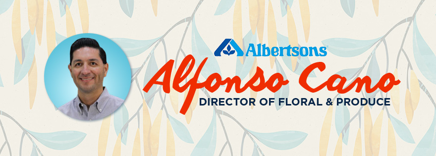 Albertsons Hires Alfonso Cano as Director of Floral and Produce for Albertson's Companies