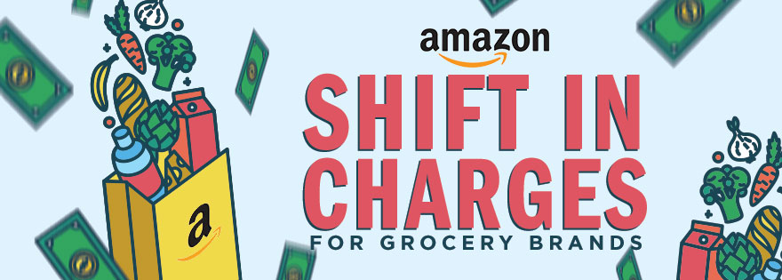 Amazon Funds Profitability Gaps by Charging Grocery Brands