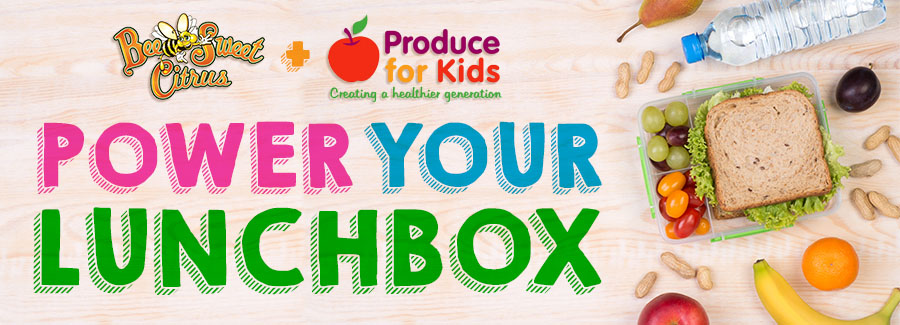 Bee Sweet Citrus Kicks off the Second Half of Power Your Lunchbox Campaign with Produce for Kids