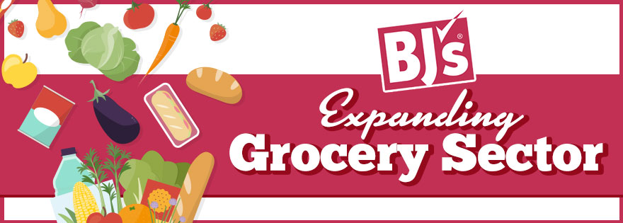 BJ's Wholesale Club Digs Deeper Into the Grocery Sector