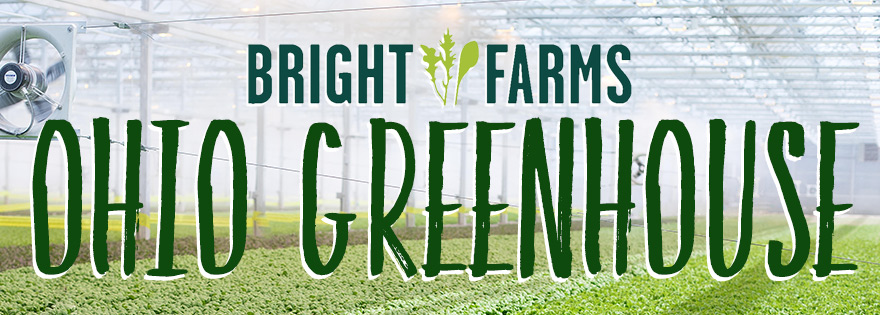 BrightFarms Set for First Ohio Greenhouse Harvest in July