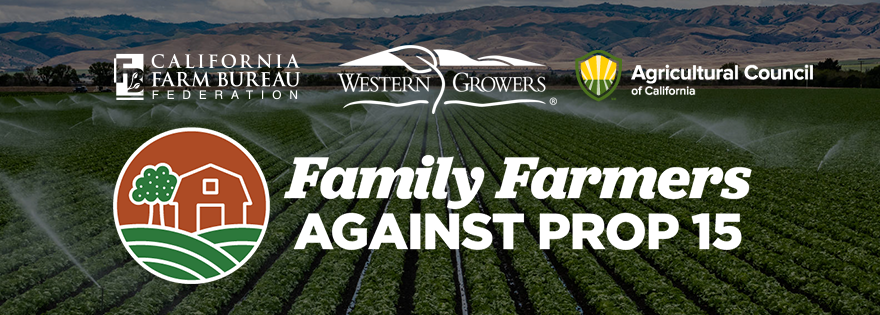California Farmers Announce New Ag Coalition to Campaign Against Prop 15