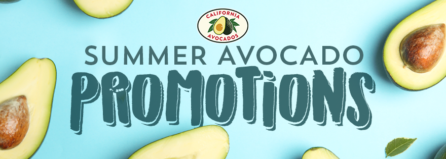 California Avocado Commission Releases New Information on Summer Promotions