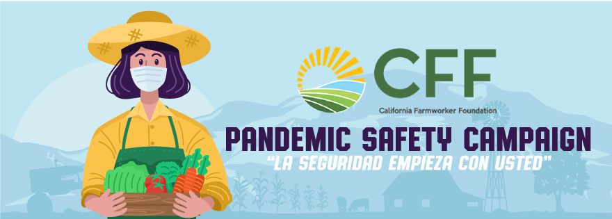 California Farmworker Foundation Launches Farmworker Pandemic Safety Campaign