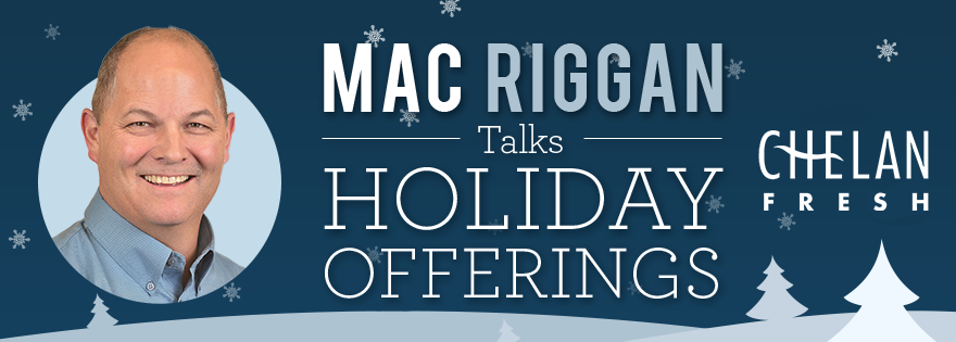 Chelan Fresh's Mac Riggan Discusses Current Honeycrisp and Granny Smith Offerings; Revival of Holiday Merchandiser