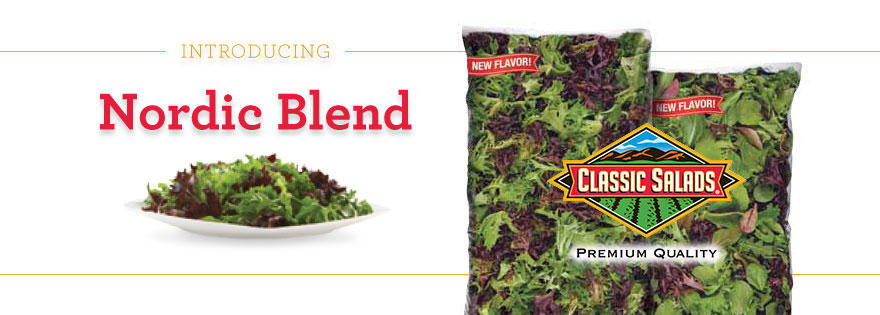 Classic Salads Looking to Supplement Spring Mix Category with New Nordic Blends