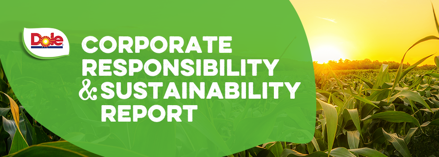 Dole Food Company Releases 2020 Corporate Responsibility and Sustainability Report