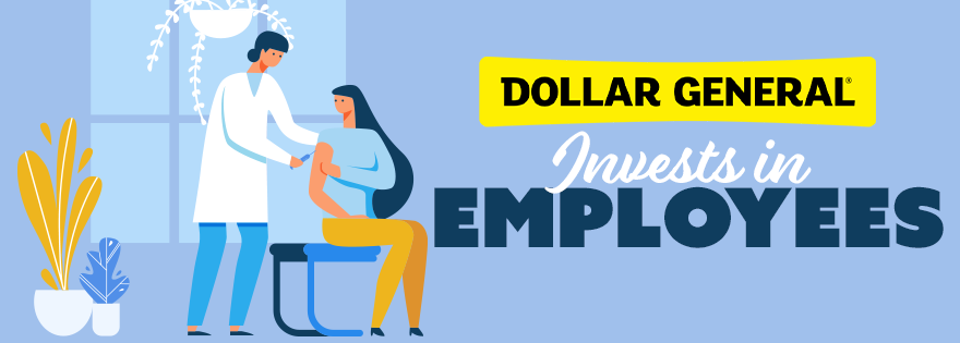 Dollar General Invests in Workers That Will Participate in COVID-19 Vaccine