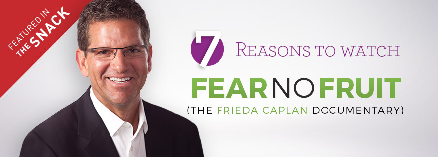 Snack Feature - Fear No Fruit: Tim York's 7 Reasons Why You and Your Employees Should Watch This Film...