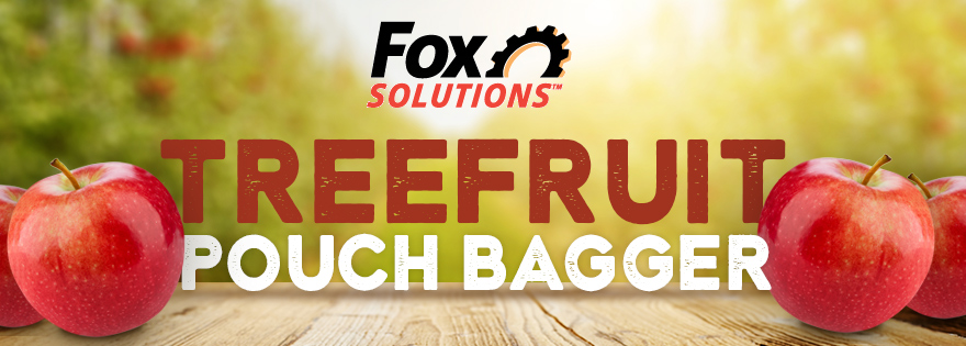Fox Solutions Modifies Its Pouch Bagger to Accommodate Tree Fruit