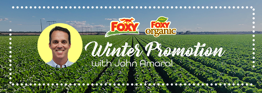 John Amaral of The Nunes Company Talks Winter Promotions and Foxy Brand Produce