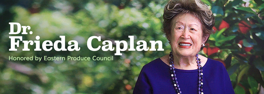 Dr. Frieda Rapoport Caplan to be Honored by Eastern Produce Council