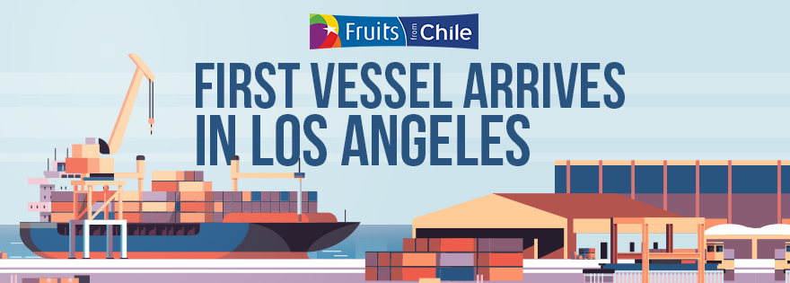 First Chilean Fruit Vessel of the Season Arrives in Los Angeles