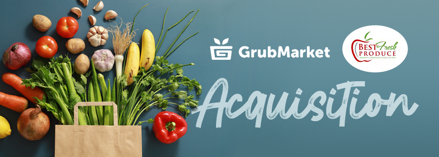 GrubMarket Acquires Best Fresh Produce, Its Fifth Acquisition in Los Angeles