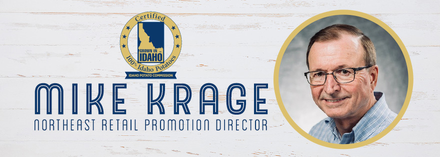 Idaho Potato Commission Appoints Mike Krage as its Northeast Retail Promotion Director