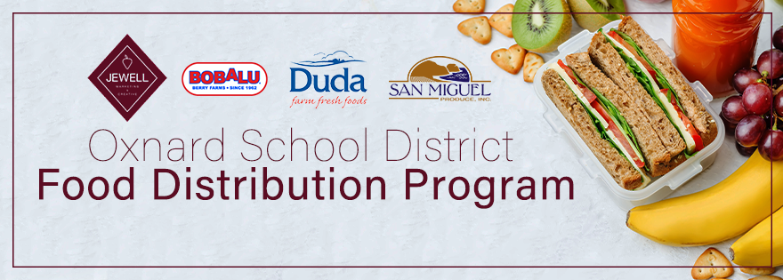 Oxnard Growers Participate in the Oxnard School District Food Distribution Program