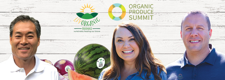 LIV Organic Offers Preview of What to Expect at the Organic Produce Summit