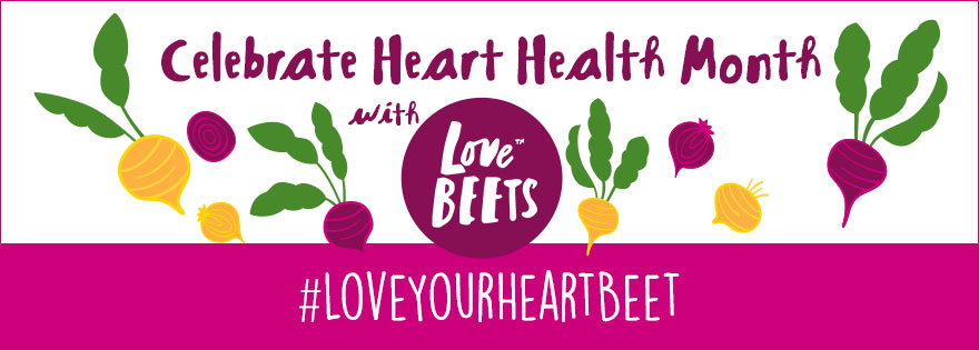 Love Beets Launches Loving Your Heart-BEET Campaign for National Heart Health Month