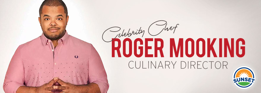 SUNSET® Announces Chef Roger Mooking as Culinary Director