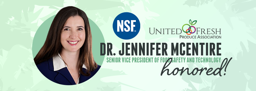 NSF International Honors United Fresh's Dr. Jennifer McEntire at 2020 Food Safety Summit