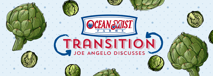 Ocean Mist® Farms' Joe Angelo Discusses Brussels Sprouts and Artichoke Programs Transition