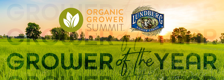 Organic Grower Summit Announces Grower of the Year Award Recipient
