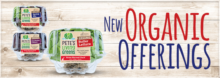 Pete's Living Greens Announces Expansion of Organic Living Program and Three New Products