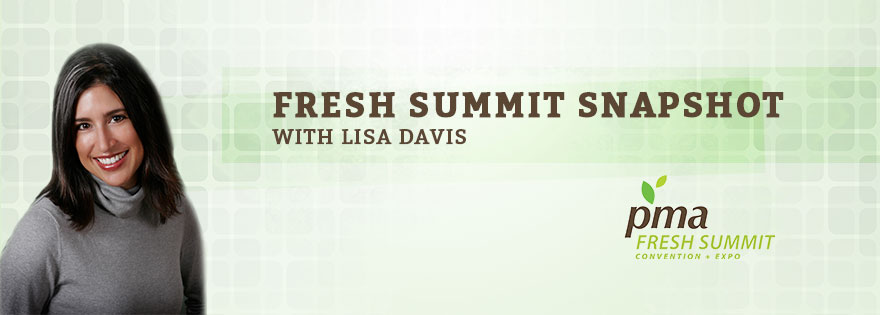 Chair of the Fresh Summit Committee for 2014 Lisa Davis to Give Expo Snapshot