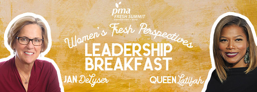 Jan DeLyser and Queen Latifah to Speak at the Women's Fresh Perspectives Leadership Breakfast