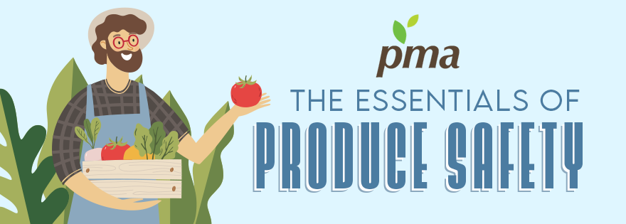 Produce Marketing Association Launches Online Training Program Essentials of Produce Safety