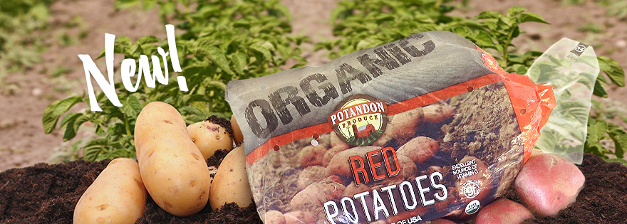 Potandon Produce Announces New Organic Potato Offerings
