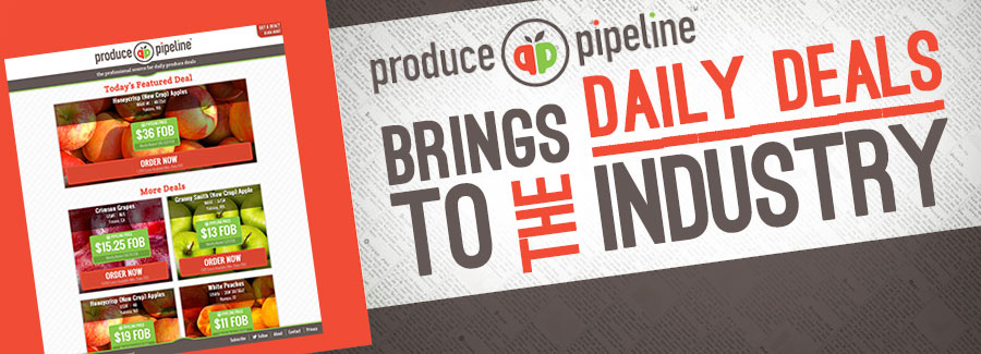 Produce Pipeline Brings Daily Deals to the Industry
