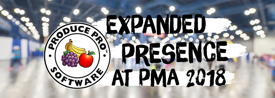 Produce Pro Software Expands Presence and Debuts New Booth at PMA Fresh Summit