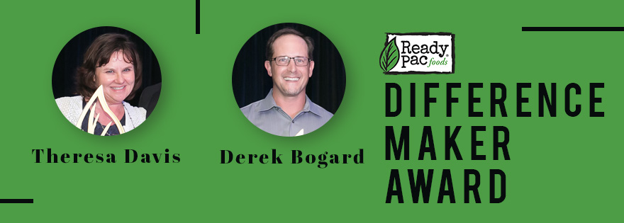 Ready Pac Foods Honors Derek Bogard and Theresa Davis with the Difference Maker Award
