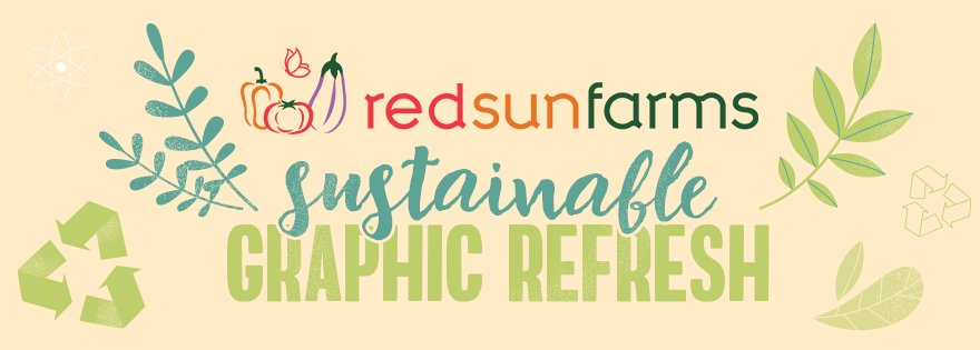 Red Sun Farms Introduces New Graphic Refresh To Align With Sustainability Goals
