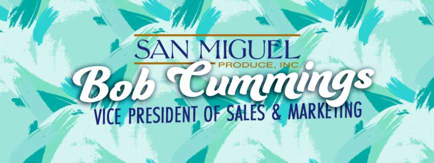 San Miguel Announces Bob Cummings as New Vice President of Sales and Marketing