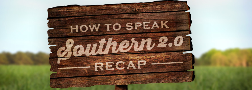 Shuman Announces End to the Second Installment of Its How to Speak Southern Promotion