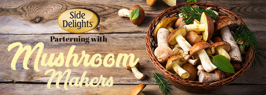 "Side Delights® Partners With Mushroom Growers to Launch ""A Week's Worth of Yum!"" Promotion"