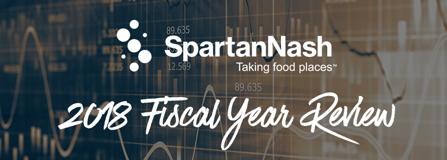 SpartanNash Announces Mixed Fourth Quarter and Fiscal Year 2018 Financial Results