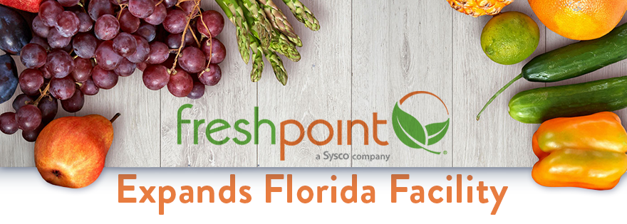 Sysco's FreshPoint Expands Facility in Central Florida