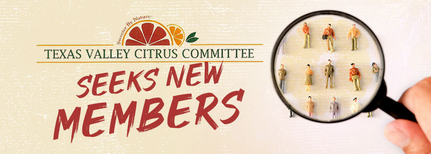Texas Valley Citrus Committee Seeks New Members